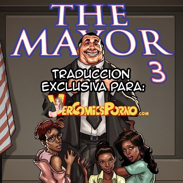 The Mayor 3 - Segunda parte (Actualizandose)