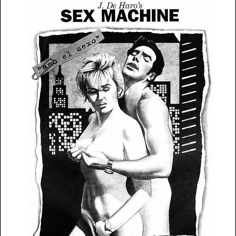 "Comic X: ""Sex Machine"" de Josep de Haro"